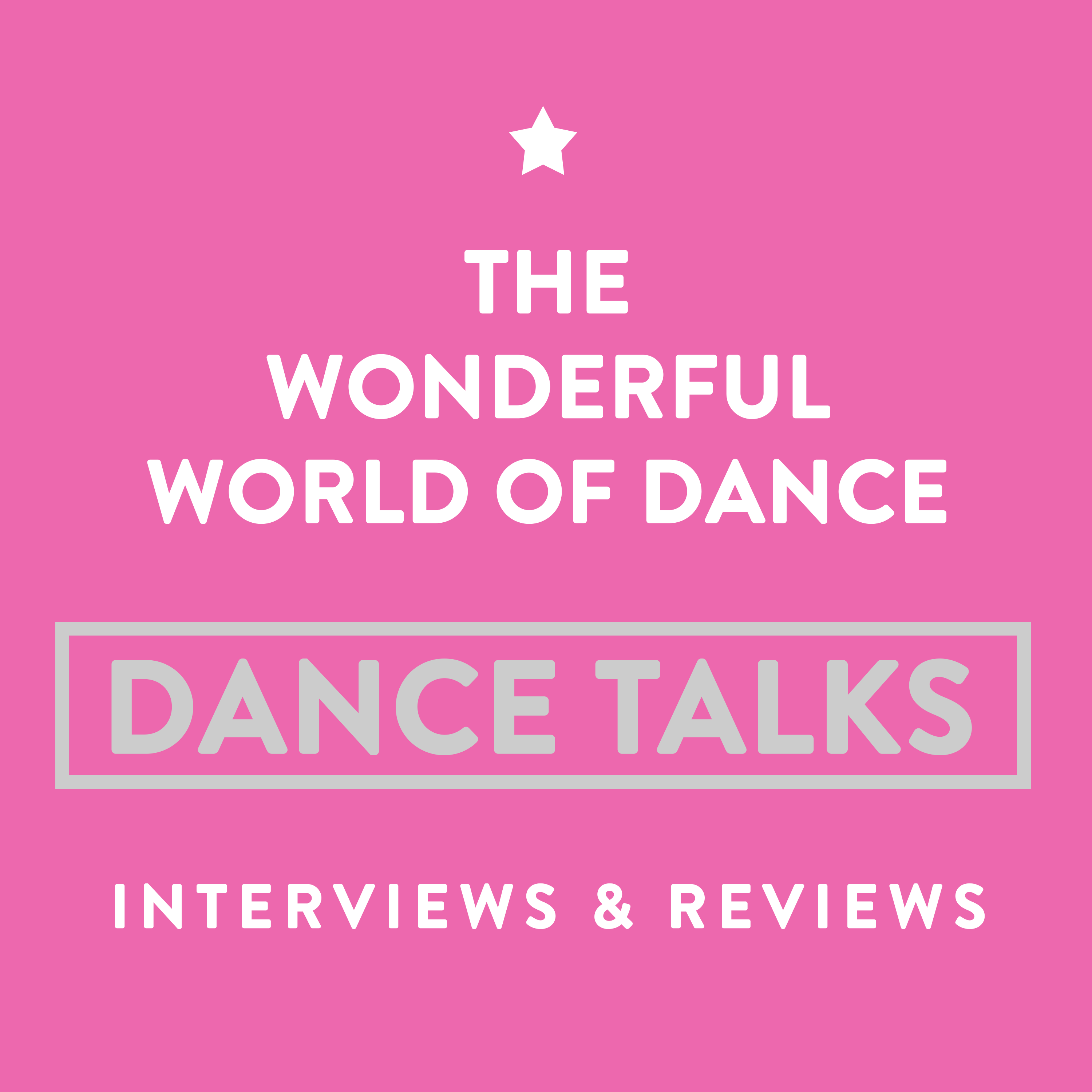 The Wonderful World of Dance Podcast